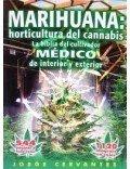 Marihuana : Horticultura del Cannabis (La biblia del cultivador)